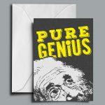 Pure Genius Greetings Card